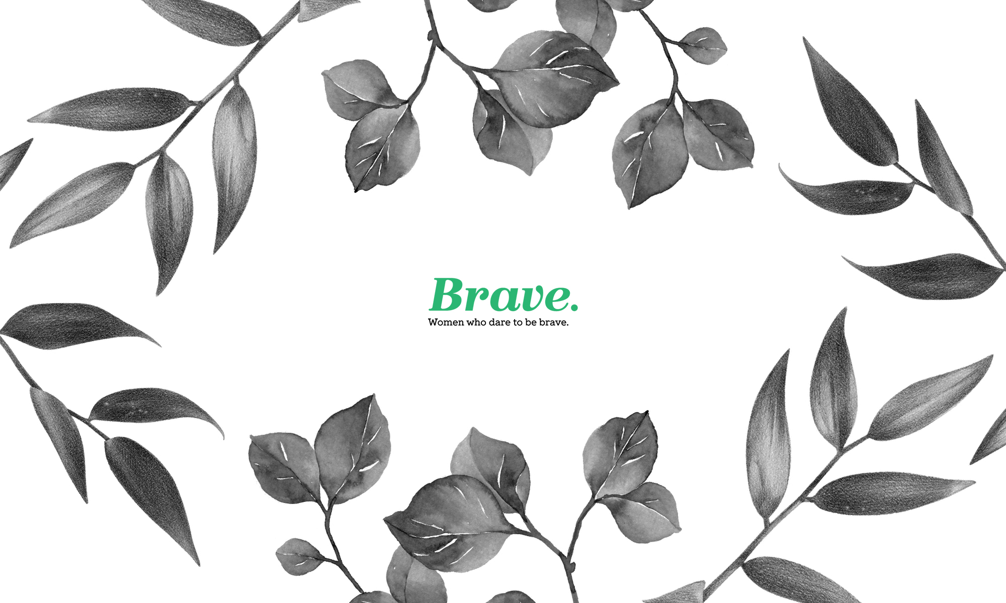 Brave Inspiration
